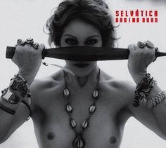 Arts: Álbum: SELVATICA - Intérprete: BUHR, KARINA (via Livraria Cultura)