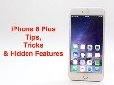 Learn how to use the iPhone 6 Plus better with this list of iPhone 6 Plus tips and tricks that will help users learn what they can do with the new iPhone. The larger iPhone 6 Plus display makes it ...