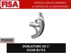 """DOBLATUBO DE 1"""" 35240 B1712. Apoyo al zócalo minimiza la rotura de la empañadura- FERRETERIA INDUSTRIAL -FISA S.A.S Carrera 25 # 17 - 64 Teléfono: 201 05 55 www.fisa.com.co/ Twitter:@FISA_Colombia Facebook: Ferreteria Industrial FISA Colombia"""
