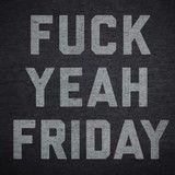 Fuck Yeah Friday