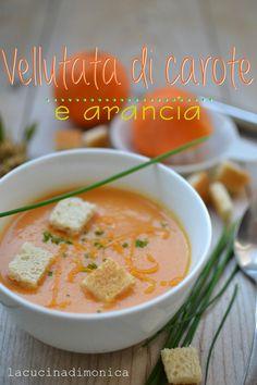 VELLUTATA DI CAROTE E ARANCIA | La Cucina di Monica