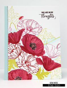 You Are In My Thoughts Poppies by Vera W. Yates