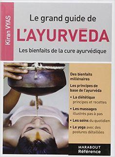 http://www.amazon.fr/LE-GRAND-GUIDE-DE-LAYURVEDA/dp/2501093054