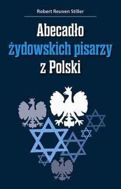 Abecadło żydowskich pisarzy z Polski - Reuven Stiller Robert