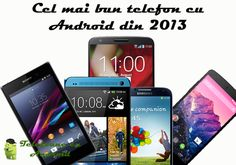 Cel mai bunt telefon cu Android din 2013