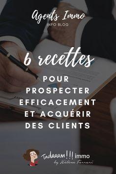 Prospecter efficacement pour acquérir des clients Client, Management, Business, Ferrari, Commercial, Internet, Inspiration, Real Estate Marketing, Self Motivation