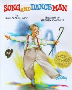 1989 Caldecott Medal Winner: Song and Dance Man , illustrated by Stephen Gammell; text: Karen Ackerman (Knopf) (my favorite book in elementary school) Random House, Nostalgic Pictures, Similes And Metaphors, Realistic Fiction, Thing 1, Mentor Texts, Figurative Language, Children's Picture Books, Children's Literature