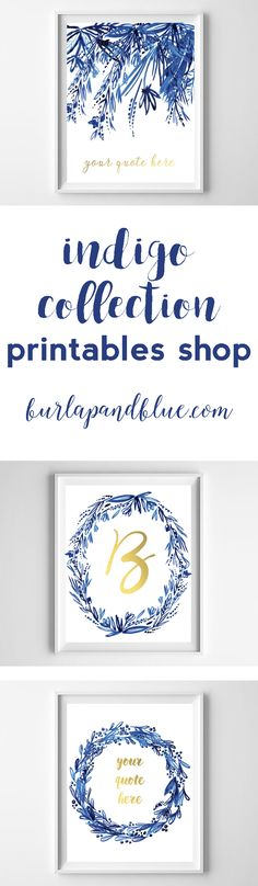 new items available in printables shop! our indigo collection includes custom quote printables and name/initial printables!