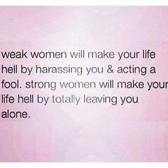 Don't be a weak woman