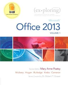 DONE - Exploring Microsoft Office 2013, Volume 1