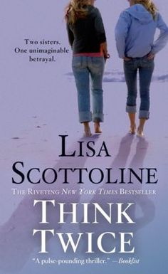 think twice book by lisa scottoline - Google Search