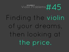 oh Yes This is one of the worst things. Violin Tip: Shop at locally own businesses (if there are any) or avoid any chain music stores so you can negotiate/charm people into giving you a lower price. Doing this, I got a $600 bow for $300!