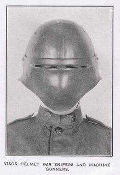 WW I experimental helmet from Helmets and Body Armor in Modern Warfare by Bashford Dean. Arm Armor, Body Armor, Diesel Punk, World War One, First World, Ww1 Helmet, Helmets, Alternate History, Medieval Armor
