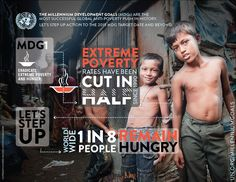 Millennium Development Goal #1 Eradicate Extreme Poverty and hunger