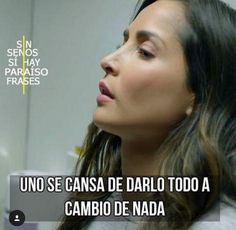 Amor Quotes, Mexican Actress, Spanish Quotes, Yolo, Memes, Sad, Inspirational Quotes, My Love, Maine
