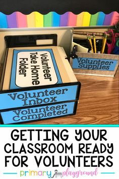 Getting-Your-Classroom-Ready-For-Volunteers