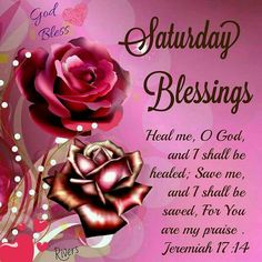 saturday blessings images and quotes   Saturday Blessings Heal Me God Pictures, Photos, and Images for ...