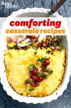 Make one of our delicious casserole recipes for dinner tonight!