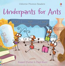 Underpants for Ants - phonics book- cute, beautifully illustrated - part of the library bound Foundational Skills Collection