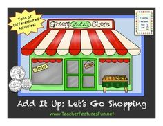 Add It Up: Let's Go Shopping (Adding Money, Comparing Numb Learning Stations, Math Stations, Math Centers, Math Resources, Math Activities, Learning Money, Comparing Numbers, Teaching Math, Math Teacher