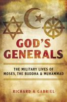 This book attempts to explore the military lives of Moses, the Buddha, and Muhammad, and the role their war experiences played in their religious lives.