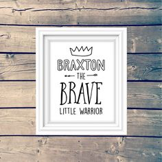 The Brave Little Warrior Personalized Wall Art by tinyinklings