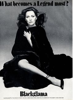 "Faye Dunnaway - Blackglama Mink ""What Becomes A Legend Most?"" Ad Campaign (1979)."