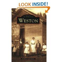 Weston (CT) (Images of America): Kathleen Saluk Failla: 9780738512433: Amazon.com: Books
