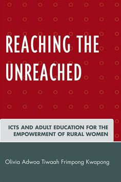Reaching the Unreached: Icts and Adult Education for the Empowerment of Rural Women