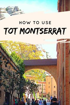 If you want to go to Montserrat on your own but get overwhelmed by the local transit system, here's an easy guide.