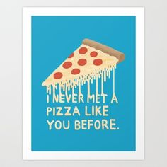 Sweet Pizza Art Print by Chase Kunz