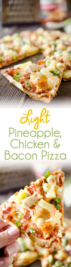 Light Pineapple, Chicken & Bacon Pizza is an easy and healthy dinner for two with juicy pineapple, sharp Manchego cheese and shredded chicken with crisp bacon. #Light #Healthy #Pizza