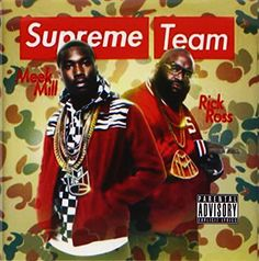 Rick Ross - Supreme Team