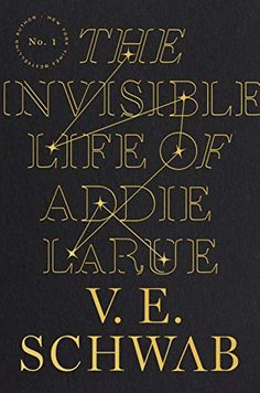 The Invisible Life of Addie LaRue by V. E. Schwab Got Books, Book Club Books, The Book, Book Nerd, Book Clubs, New York Times, Reading Lists, Book Lists, Reading Books