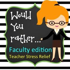 """Faculty """"Would You Rather"""" Game for faculty meeting fun and stress relief Staff Lounge, Teacher Lounge, Staff Development For Educators, Professional Development For Teachers, School Leadership, Educational Leadership, School Counselor, School Staff, School Classroom"""