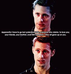 True Blood quote from Eric Northman, my favorite Viking vampire!