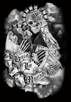 Hasta La Muerte Design by Cholo Nation. www.cholonation.com $24.99