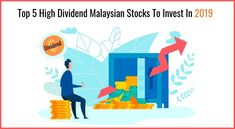 Investing in high #dividendstock is always been the first choice for investors in #Malaysia.  Various companies in #bursamalaysia offer high Dividend per Share (DPS), here is the list of 5 high dividend #stock of Malaysia to invest in 2019.