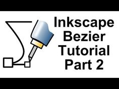 ▶ Inkscape Bezier Tutorial 2 - YouTube