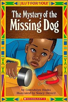 The Mystery Of The Missing Dog (Just For You!) by Gwendolyn Hooks http://www.amazon.com/dp/0439568641/ref=cm_sw_r_pi_dp_qyyMtb02Q8PWVPPZ