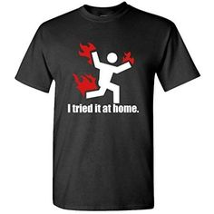 I TRIED IT AT HOME science project funny - Mens Cotton shirt