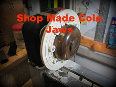 Shop Made Cole Jaws