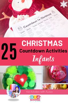 Get ready for the holiday season with these infant Christmas activities. These countdown ideas where so much fun as a countdown to christmas. 25 ideas that are edible safe and great for babies and toddlers