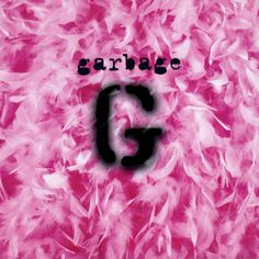 Garbage by Garbage. First off - love the album cover! Second off - really good album. 'I'm Only Happy When It Rains' I LUV♡ Music Covers, Cd Cover, Album Covers, Cover Art, Debut Album, Cd Album, Shirley Manson, Stupid Girl, Musicals
