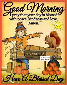Good Morning Good Night, Good Night Quotes, Good Morning Wishes, Pumpkins For Sale, Funny Good Morning Memes, Good Night Blessings, Have A Blessed Day, Fall Pictures, Good Thoughts
