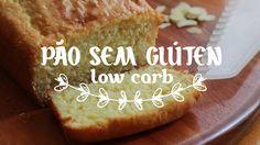 Como Fazer: Pão Sem Glúten (Low Carb) :: Gordelícias