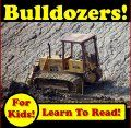 Free Kindle Books - Children's Nonfiction - Bulldozers Working In Construction: Bold Bulldozer Photos Pushing Dirt Piles Around The Jobsite! (Over 30 Photos of Bulldozers Working) ~ by: Kevin Kalmer