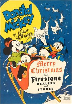 1948 Donald and Mickey Merry Christmas from Firestone Christmas Comics, Noel Christmas, Christmas Books, Disney Christmas, Vintage Christmas Cards, Christmas Adverts, Xmas, Retro Disney, Vintage Disney