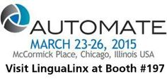 LinguaLinx at Automate 2015   The LinguaLinx Blog   #Automate2015