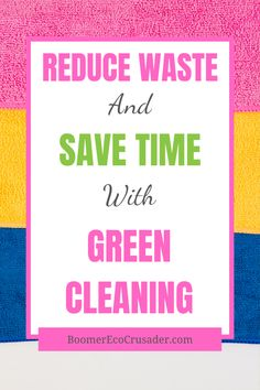Sustainable cleaning is anout more than reducing waste. Click through to learn how green cleaning can save you time, money and reduce exposure to harmful chemicals. #greencleaning #sustainable #chemicalfreehome